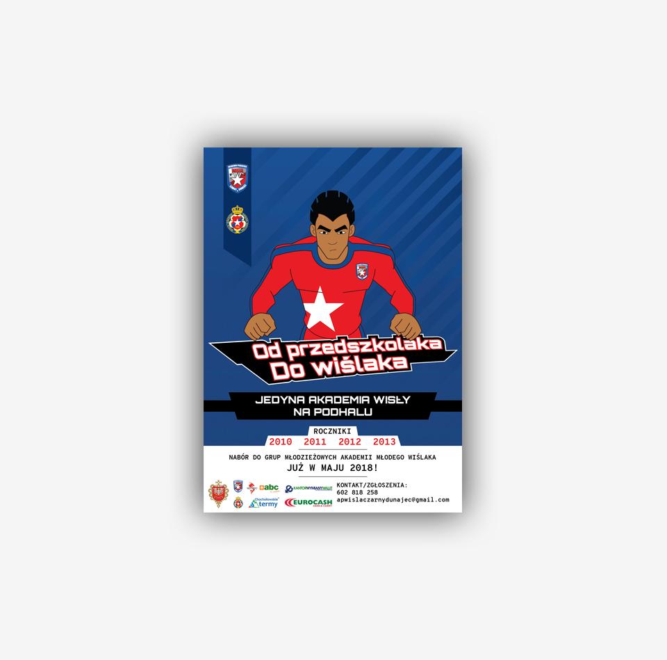 Projekt i druk plakatów dla Akademii Piłkarskiej Wisła